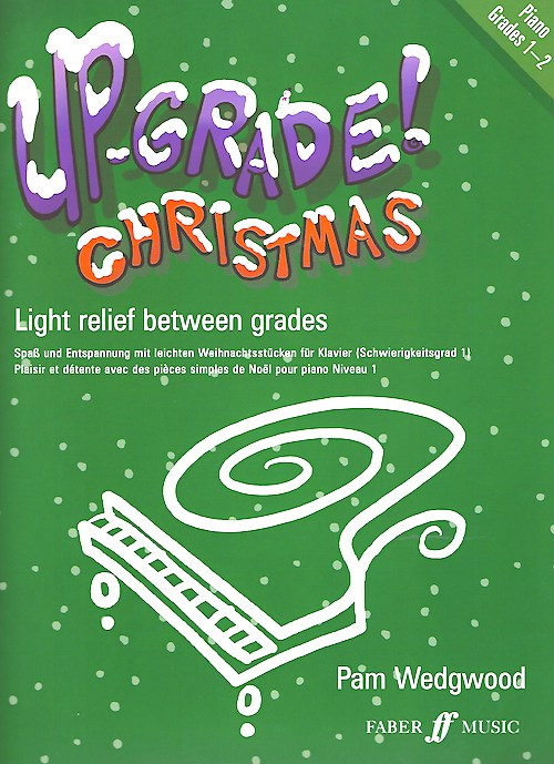 Up-grade! Christmas Piano Grades 1-2 Piano Solo Pam Wedgwood UpGrade Series