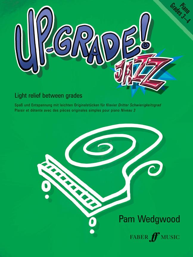 Up- Grade! Jazz Grade 3-4 Pam Wedgwood Upgrade Piano Book 9780571531233