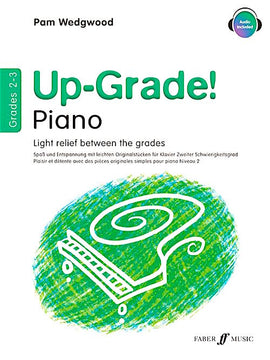 Up-Grade! Grade 2-3 Pam Wedgwood Upgrade Piano Book 9780571515615