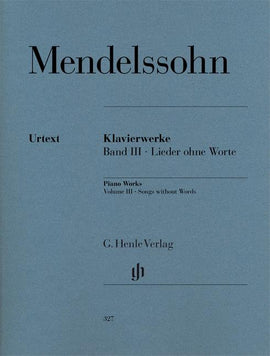 Songs Without Words (Lieder Ohne Worte) Vol.3 Mendelssohn Henle Urtext HN327