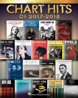 Chart Hits of 2017-2018 Piano Vocal Guitar 18 Big Hits 9781540026576