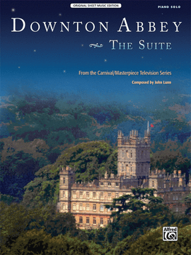 Downton Abbey Suite from the Television Series,John Lunn Piano Sheet Music