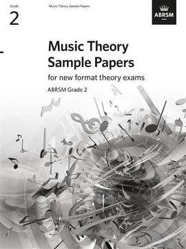 Music Theory Sample Practice Papers - Grade 2 ABRSM New Format Theory Exams