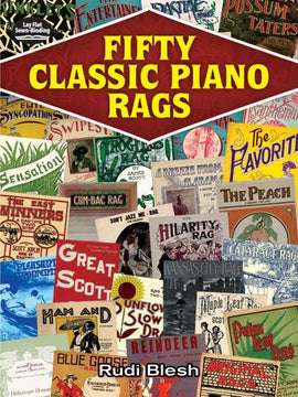 Fifty Classic Piano Rags Arr. Rudi Blesh Inc. Scott Joplin James Scott Louis Chauvin