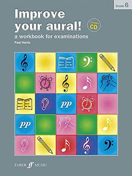 Improve your aural + CD Grade 6 Paul Harris 9780571534401