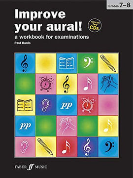 Improve your aural + CD, Grade 7-8 Paul Harris 9780571534418