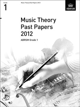 Music Theory Past Papers 2012 Grade 1 ABRSM  9781848494480