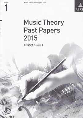 Music Theory Past Papers 2015 Grade 1 ABRSM  9781848497559
