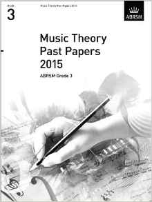 Music Theory Past Papers 2015 Grade 3 ABRSM  9781848497573
