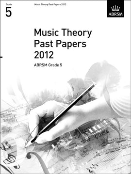 Music Theory Past Papers 2012 Grade 5 ABRSM  9781848494527