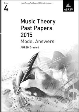 Music Theory Past Papers 2015 Grade 4 Model Answers ABRSM  9781848497504