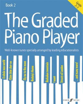 The Graded Piano Player Book 2 Grades 2-3 9780571539413