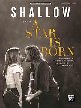 Shallow A Star is Born Piano Vocal Guitar Sheet Music  Lady Gaga 47825