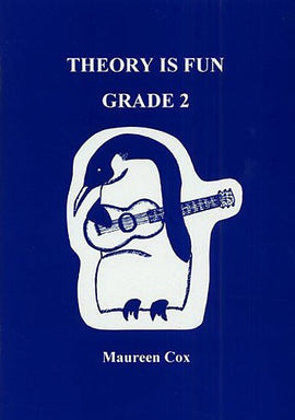 Theory Is Fun Grade 2 Maureen Cox Music Theory 1898771022