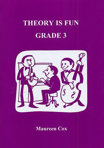 Theory Is Fun Grade 3 Maureen Cox Music Theory Book 1898771006