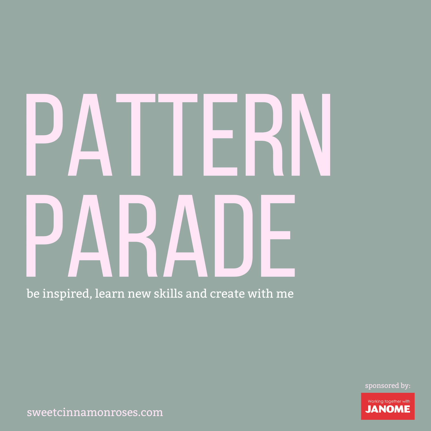 Welome to the PATTERN PARADE!