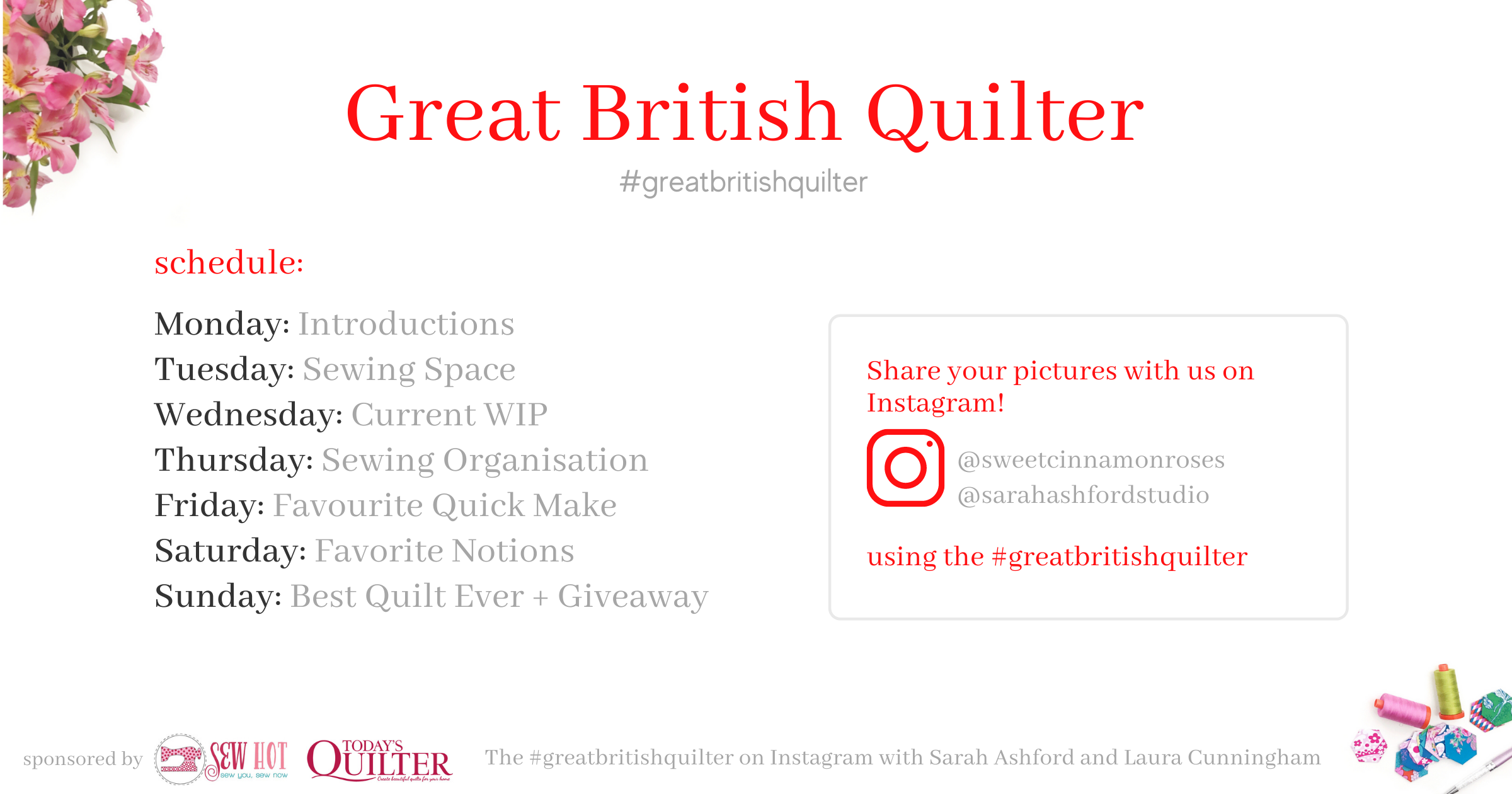 Great British Quilter - event hosted by Sarah Ashford and Laura Cunningham of Sweet Cinnamon Roses