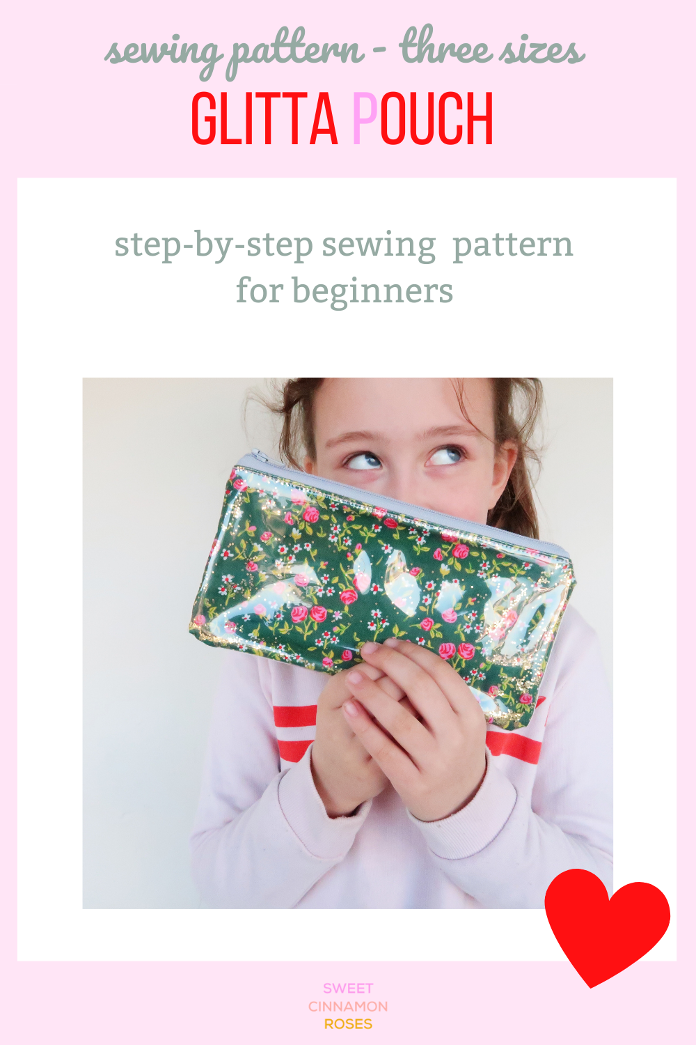 Sweet Cinnamon Roses - Glitta Pouch, step-by-step sewing pattern