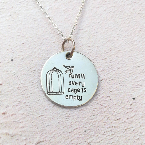 Until every cage is empty Necklace