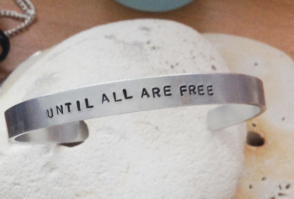 Until All Are Free Bracelet