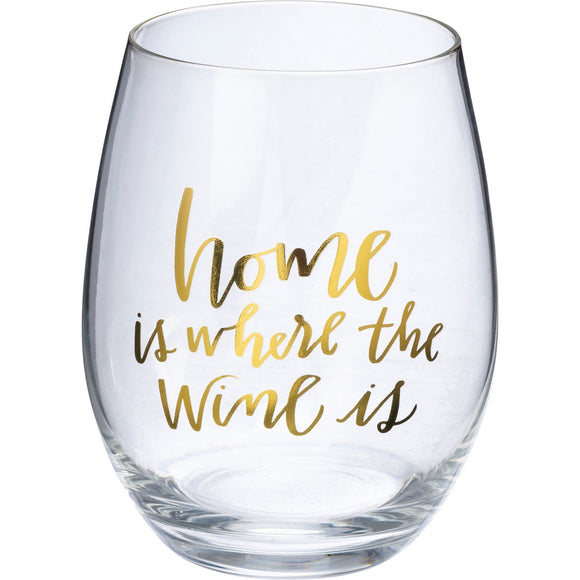 Home is Where the Wine Is Stemless Wine Glass