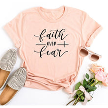Load image into Gallery viewer, Faith Over Fear T-Shirt - We Love Faith