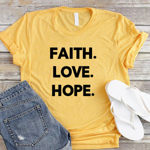 Faith Love Hope Cotton T Shirt - We Love Faith