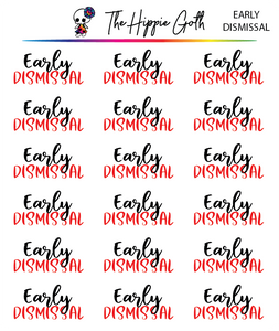 Early Dismissal Script Stickers