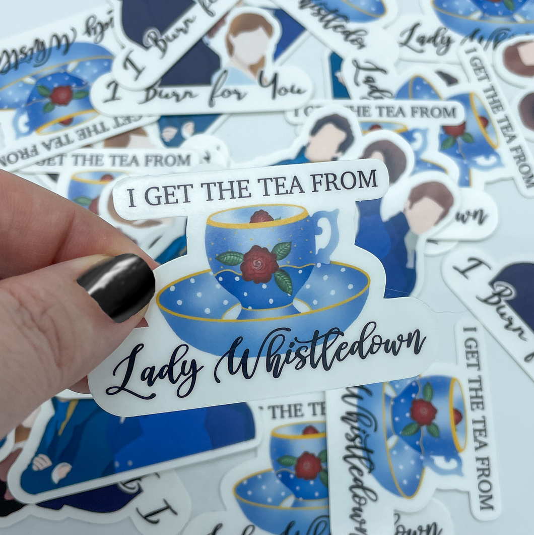 I Get The Tea From Lady Whistledown  Die Cut