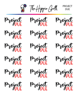 Project Due Script Stickers