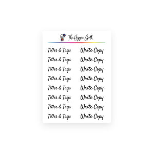 Titles, Tags and Write Copy Stickers