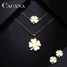 Load image into Gallery viewer, CACANA Stainless Steel Sets For Women Clover Shape Necklace Bracelets Earrings For Women Lover's Engagement Jewelry S79