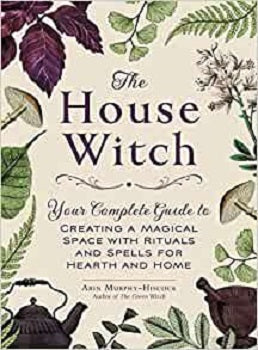 The House Witch by Arin Murphy-Hiscock – Book Review   The House Witch  Author – Arin Murphy-Hiscock  Publisher – Adams Media  Pages – 256  Released – 13th December 2018  ISBN-13 – 978-1507209462  Format – ebook, hardcover, audio  Review by –...