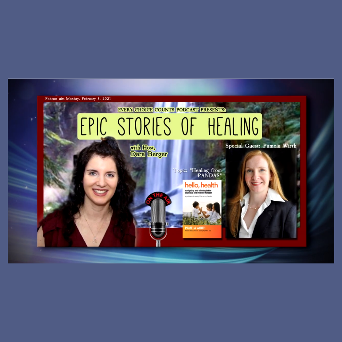 Healing From PANDAS - Dara Berger and Special Guest Pamela Wirth