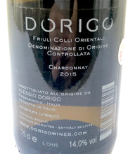 Load image into Gallery viewer, DORIGO CHARDONNAY RONC DI JURI 2015 14% 75CL