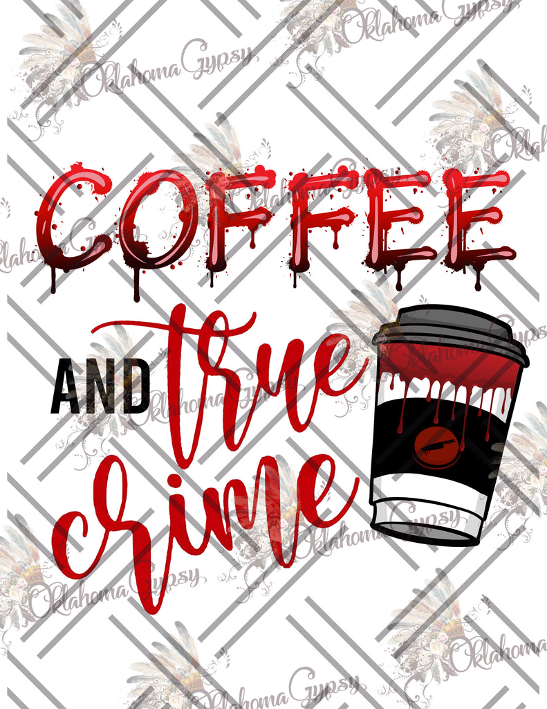Coffee &  True Crime Digital File