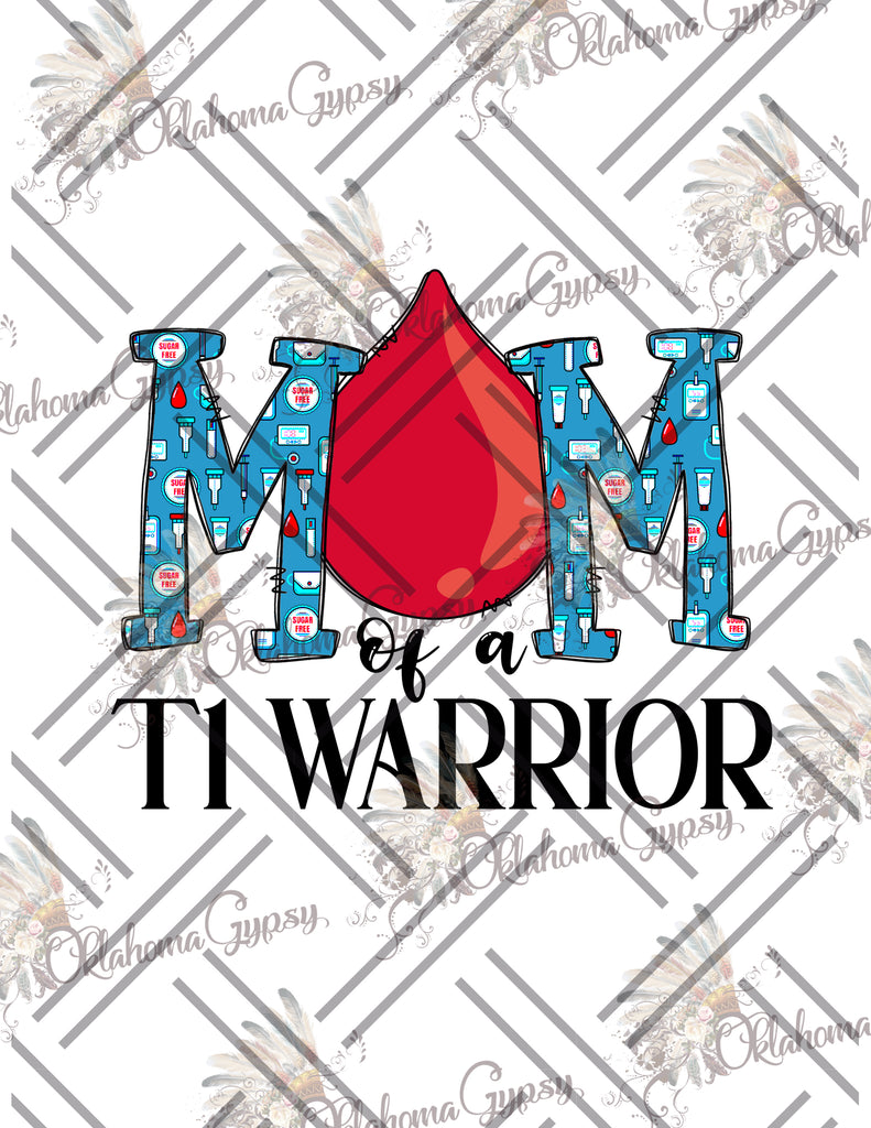 Diabetes Mom of a T1 Warrior Digital File