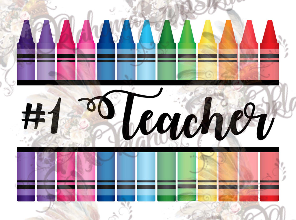 #1 Teacher Crayons Digital File