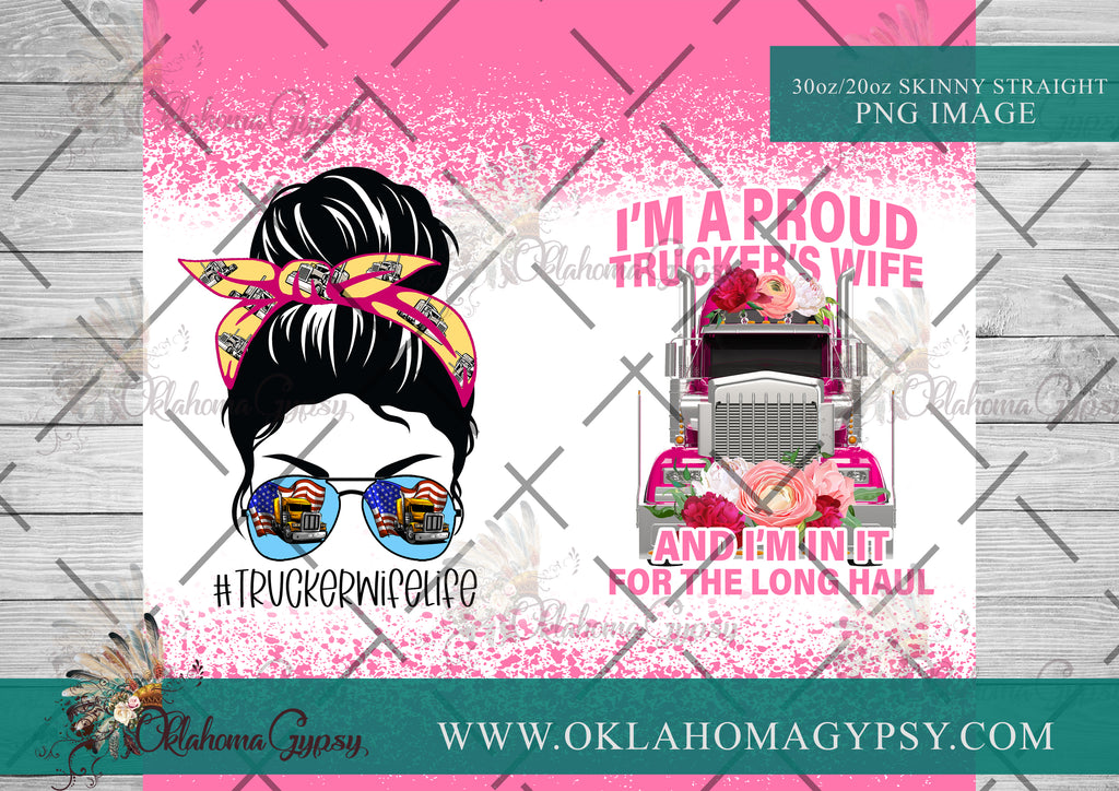 Proud Truckers Wife Digital File Wraps