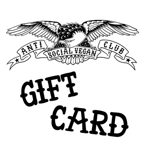 Anti Social Vegan Club Gift Card - Anti Social Vegan Club