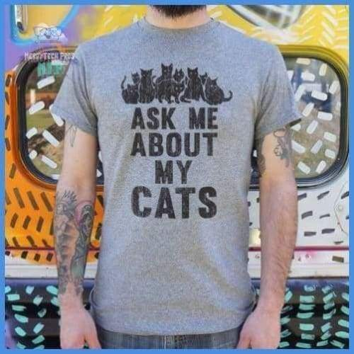 Ask Me About My Cats (Mens)