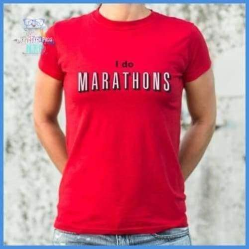 I Do Marathons (Ladies)