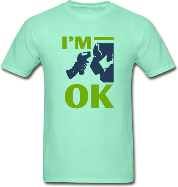 I'm Ok- Hanes Adult Tagless T-Shirt - deep mint