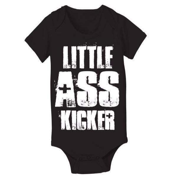 Little Ass Kicker Baby One Piece