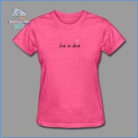 Live in love- premium womens valentines tee - heather pink / S - Womens T-Shirt