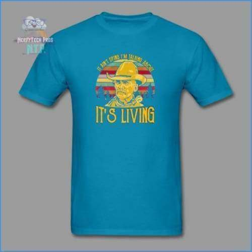 Lonesome Dove - turquoise / S - Mens T-Shirt