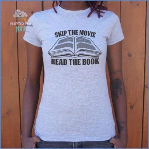 Skip The Movie Read The Book (Ladies)