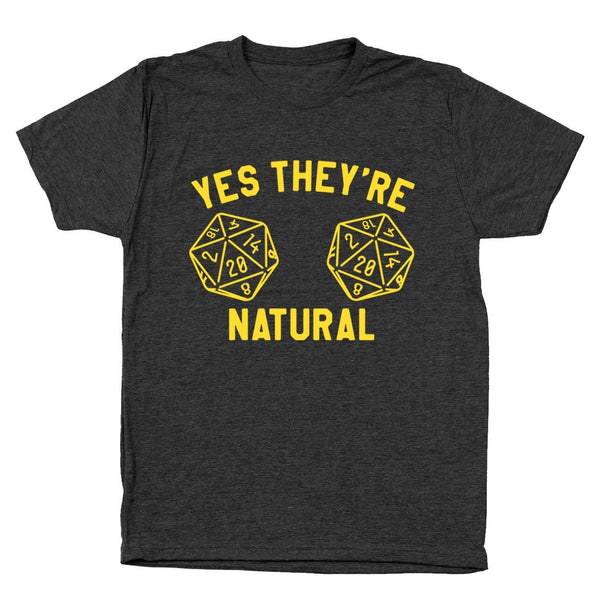 They're Natural Gamer Dice Men's Tri-Blend T-Shirt