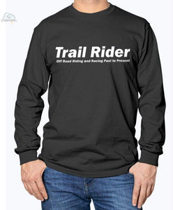 Trail Rider -Gildan Long Sleeve T-Shirt - Black / S - Shirts