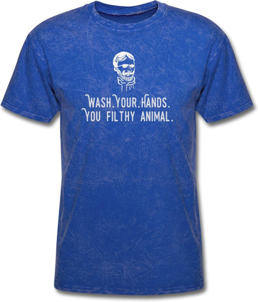 Wash Your Hands, you filthy animal-Mens/ Unisex Tee - mineral royal